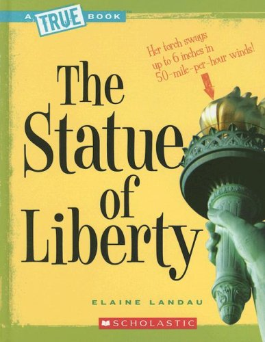 The Statue of Liberty (True Books)