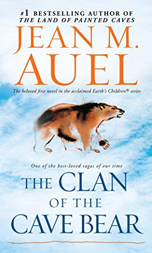 The Clan of the Cave Bear: Earth's Children, Book Oneの詳細を見る