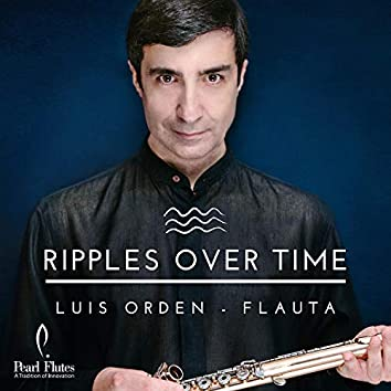 Ripples Over Time - Music for Flute Solo
