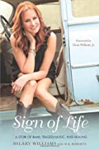 Sign of Life: A Story of Family, Tragedy, Music, and Healing