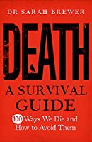 Death: A Survival Guide