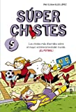 Súper Chistes de Fútbol (Súper Chistes 5): Para niños. Chistes divertidos para reír. Dibujos graciosos. Humor fácil de entender para niños y niñas.