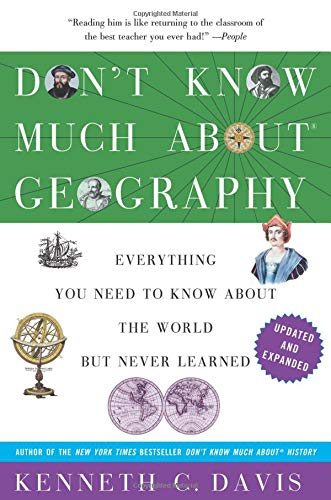 Download Don't Know Much About Geography: Revised and Updated Edition (Don't Know Much About Series) 0062043560