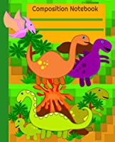 Dinosaur Era Composition Notebook Wide Ruled: Paper Journal | Blank Lined Workbook for Kids Boys Girls Home School | Soft Cover Book Elementary Student Teacher Daily 110 Pages.