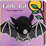 Little Bat: Finger Puppet Book: (Finger Puppet Book for Toddlers and Babies, Baby Books for Halloween, Animal Finger Puppets) (Little Finger Puppet Board Books)