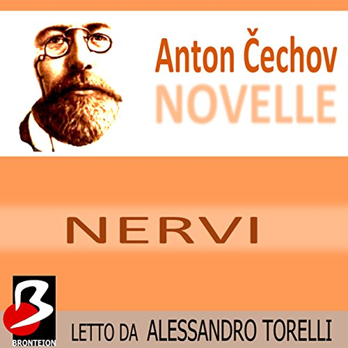 Novelle di Cechov: Nervi [Nerves] audiobook cover art