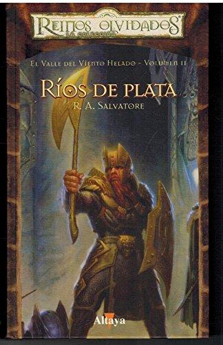 El Valle Del Viento Helado 2. Ríos De Plata