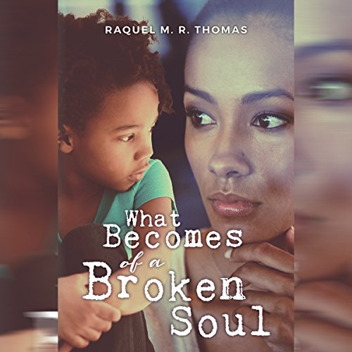 What Becomes of a Broken Soul audiobook cover art