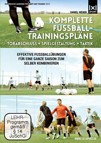 Komplette Fußball - Trainingspläne | Torabschluß + Spielgestaltung + Taktik