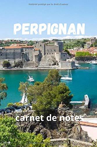 Perpignan : carnet de notes
