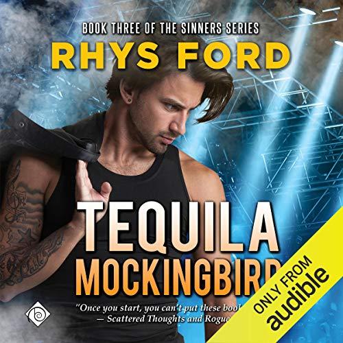 Tequila Mockingbird: Sinners Series, Book 3