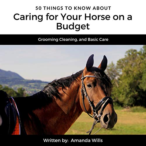 50 Things to Know About Caring for a Horse on a Budget cover art