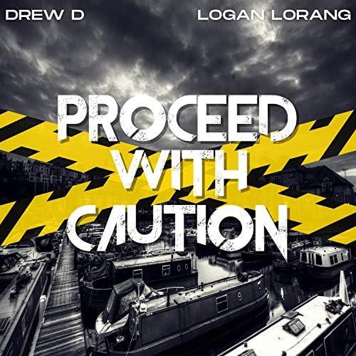 Drew D feat. Logan Lorang
