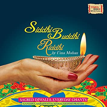 Siddhi Buddhi Riddhi