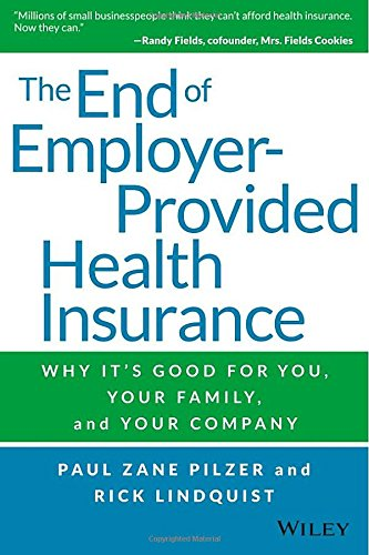 Image OfThe End Of Employer-Provided Health Insurance: Why It's Good For You And Your Company