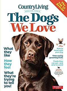 Country Living -  The Dogs We Love
