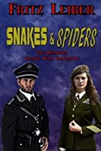 Snakes & Spiders: The Definitive Change War Collection