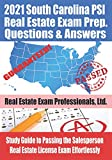 2021 South Carolina PSI Real Estate Exam Prep Questions and Answers: Study Guide to Passing the Salesperson Real Estate License Exam Effortlessly