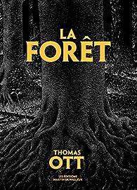La forêt par Thomas Ott