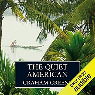 The Quiet American                   Written by:                                                                                                                                 Graham Greene                               Narrated by:                                                                                                                                 Simon Cadell                      Length: 5 hrs and 55 mins     2 ratings     Overall 5.0