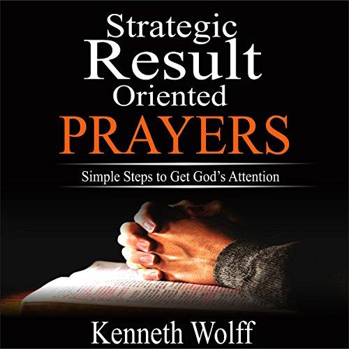 Strategic Result Oriented Prayers audiobook cover art