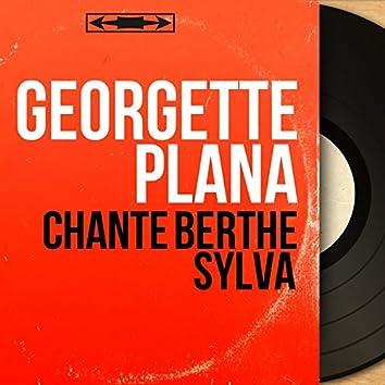Chante Berthe Sylva (feat. Aimable Pluchard et son orchestre) [Mono version]