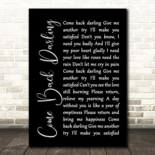 Kom terug Darling Black Script Song Lyric Music Gift Present Poster Print Small A5