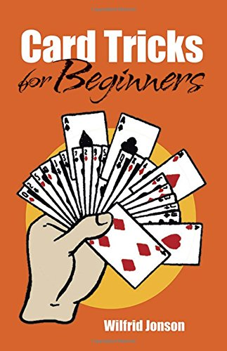 Card Tricks for Beginners (Dover Magic Books)