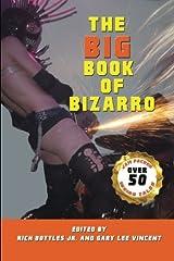 The Big Book of Bizarro Paperback