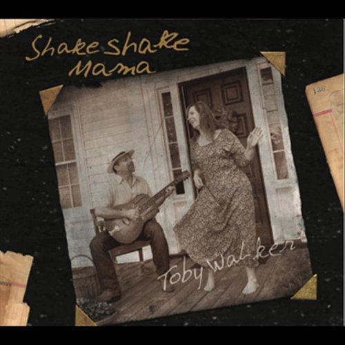 Shake Shake Mama
