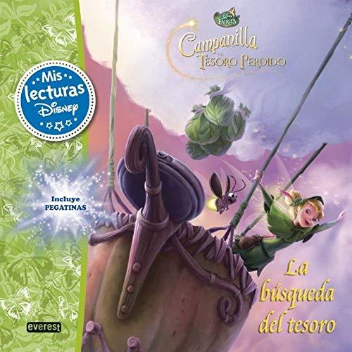 Disney Fairies. Campanilla y el tesoro perdido. La búsqueda del tesoro: Incluye pegatinas (Mis lecturas Disney)