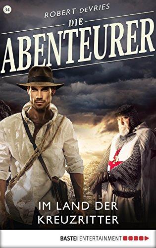 Die Abenteurer - Folge 34: Im Land der Kreuzritter
