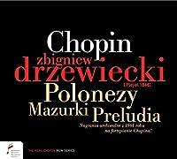 CHOPIN, F. POLONAISES & MAZURKAS & PRELUDES