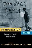 Migration Reader: Exploring Politics and Policies