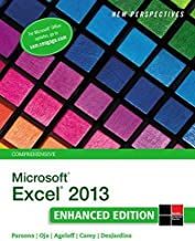 New Perspectives on Microsoft Excel 2013, Comprehensive Enhanced Edition (Microsoft Office 2013 Enhanced Editions)