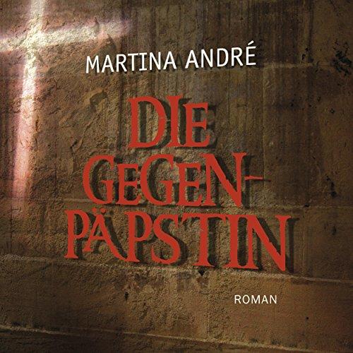 Die Gegenpäpstin audiobook cover art