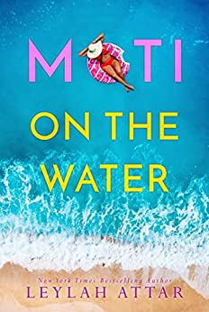 Moti on the Water by [Leylah Attar]