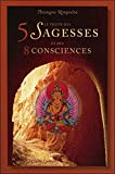 Le Traité des 5 Sagesses et des 8 Consciences