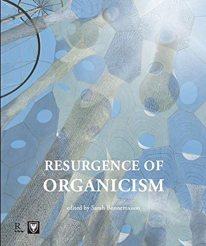 Resurgence of Organicism