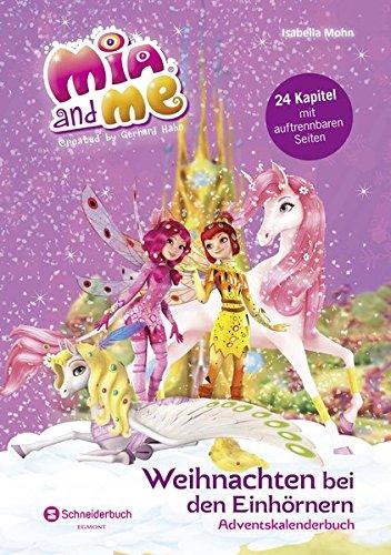 Mia and me - Weihnachten bei den Einhörnern: Adventskalender