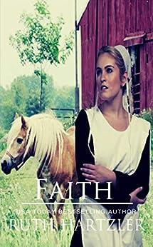 Faith: Amish Romance (The Amish Buggy Horse Book 1) by [Ruth Hartzler]