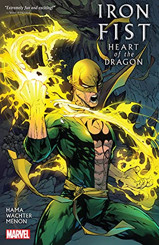 Iron Fist: Heart Of The Dragon (Iron Fist: Heart Of The Dragon (2021)) (English Edition)