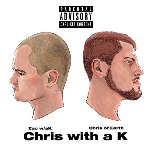 Chris of Earth and Zac W/ a K
