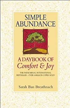 Simple Abundance: A Daybook of Comfort and Joy by [Sarah Ban Breathnach]
