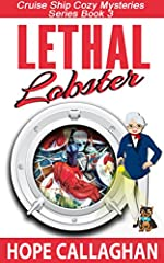 Lethal Lobster: A Cruise Ship Cozy Mystery (Cruise Ship Cozy Mysteries Series Book 3)