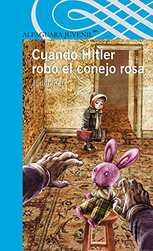 Cuando Hitler robó el conejo rosa / When Hitler Stole Pink Rabbit