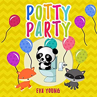 The Potty Party: How to Potty Train Your Toddler in 3 Days                   By:                                                                                                                                 Eva Young                               Narrated by:                                                                                                                                 Allie Boman                      Length: 1 hr and 23 mins     25 ratings     Overall 5.0