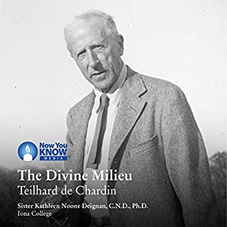 The Divine Milieu     Teilhard de Chardin              By:                                                                                                                                 Sr. Kathleen Noone Deignan CND PhD                               Narrated by:                                                                                                                                 Sr. Kathleen Noone Deignan CND PhD                      Length: 2 hrs and 20 mins     1 rating     Overall 5.0