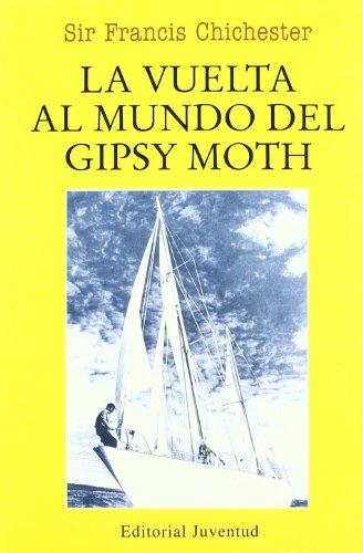 La vuelta al mundo del Gipsy Moth (EN EL MAR Y LA MONTAÑA)