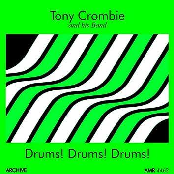 Drums! Drums! Drums!